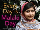 Every Day is Malala Day by Rosemary McCarney