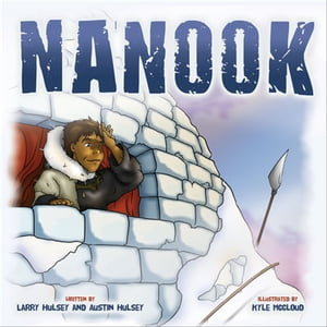Nanook by Larry Hulsey