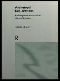 Archetypal Explorations: Towards an Archetypal Sociology