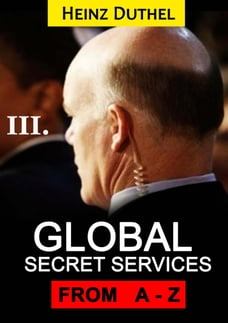 Worldwide Secret Service & Intelligence Agencies: that delivers unforgettable customer service Tome…