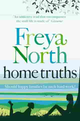 Home Truths by Freya North
