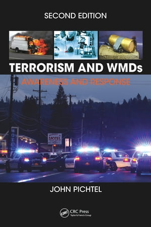 Terrorism and WMDs Awareness and Response,  Second Edition