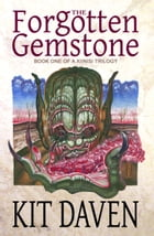 The Forgotten Gemstone by Kit Daven