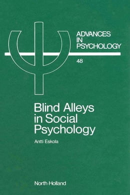 Book Blind Alleys in Social Psychology: A Search for Ways Out by Eskola, A.