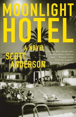 Book Moonlight Hotel by Scott Anderson
