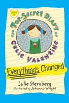 Everything's Changed by Julie Sternberg
