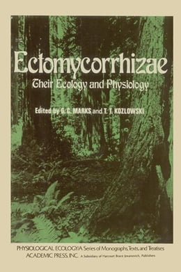 Book Ectomycorrhizae: Their ecology and physiology by Marks, G.C.