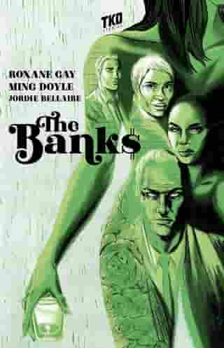 The Banks by Roxane Gay