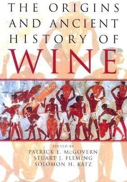 Book The Origins and Ancient History of Wine by Fleming, Stuart