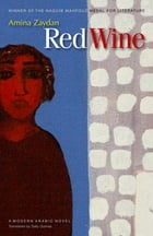 Red Wine by Amina Zaydan