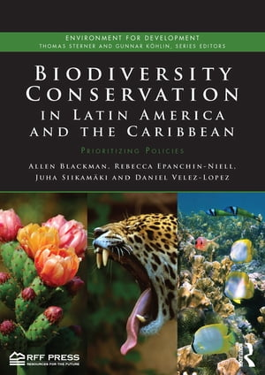 Biodiversity Conservation in Latin America and the Caribbean Prioritizing Policies