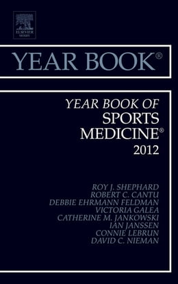 Book Year Book of Sports Medicine 2012 by Roy J Shephard