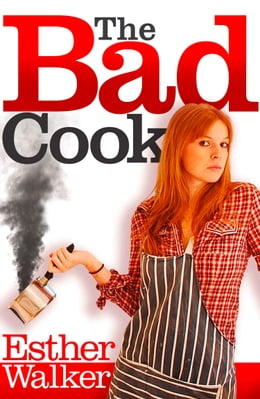 Book Bad Cook by Esther Walker