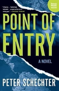 Point of Entry: A Novel