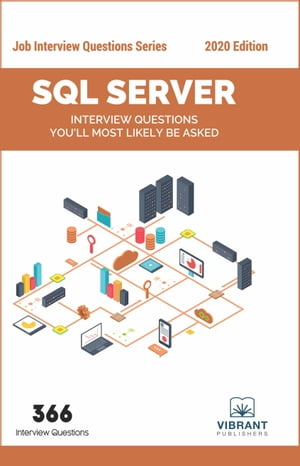 SQL Server Interview Questions You'll Most Likely Be Asked