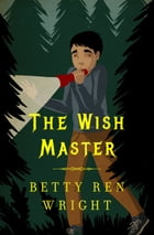 The Wish Master by Betty R. Wright