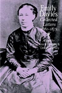 Emily Davies: Collected Letters, 1861-1875
