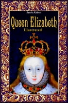 Queen Elizabeth by Jacob Abbott
