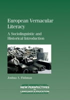 European Vernacular Literacy by Fishman, Joshua