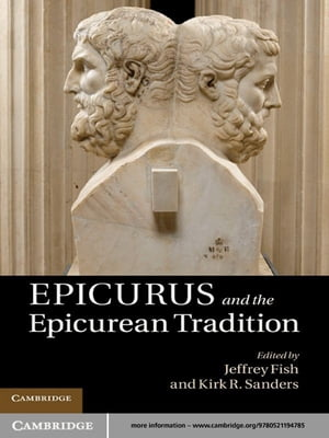 Epicurus and the Epicurean Tradition