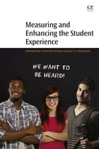 Measuring and Enhancing the Student Experience by Mahsood Shah