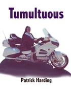 Tumultuous Part One:: A Teen's Further Adventures in Nazi America