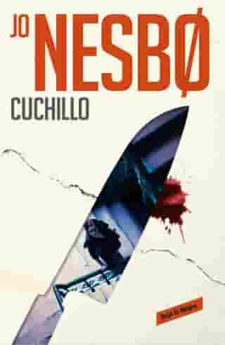 Cuchillo (Harry Hole 12) by Jo Nesbo