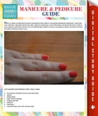 Manicure And Pedicure Guide (Speedy Study Guide) by Speedy Publishing