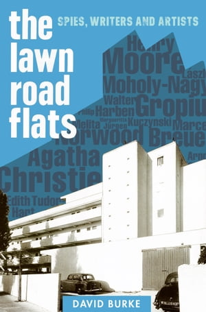 The Lawn Road Flats Spies,  Writers and Artists