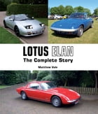 Lotus Elan: The Complete Story by Matthew Vale