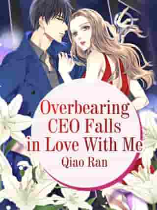 Overbearing CEO Falls in Love With Me: Volume 2
