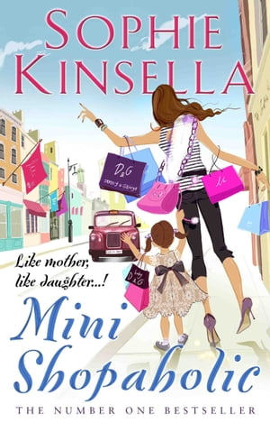 Mini Shopaholic (Shopaholic Book 6)