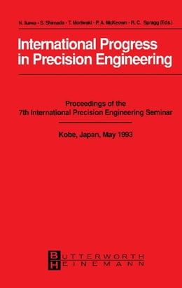 Book International Progress in Precision Engineering: Proceedings of the 7th International Precision… by Ikawa-Smith, Fumiko