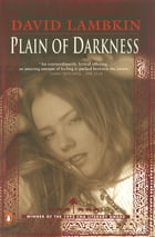 Plain Of Darkness by David Lambkin