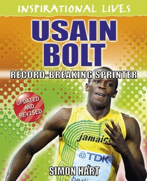 Inspirational Lives: Usain Bolt Inspirational Lives