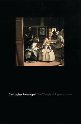Book The Triangle of Representation by Christopher Prendergast