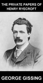The Private Papers of Henry Ryecroft [con Glosario en Español] by George Gissing