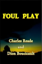 Foul Play by Charles Reade