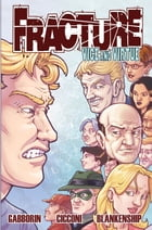 Fracture: Vice and Virtue Volume 2 #TPB by Shawn Gabborin