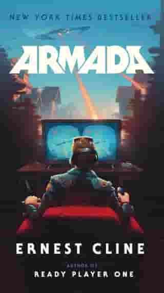 Armada: A novel by the author of Ready Player One by Ernest Cline