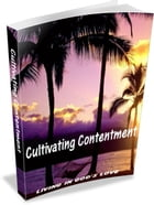 Cultivating Contentment by Paul McDonald