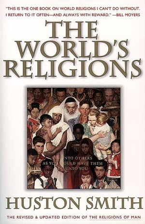 The World's Religions,  Revised and Updated A Concise Introduction