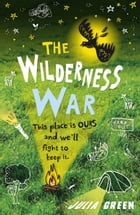 The Wilderness War by Julia Green
