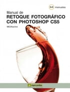 Manual de Retoque Fotográfico con Photoshop CS5 by MEDIAactive