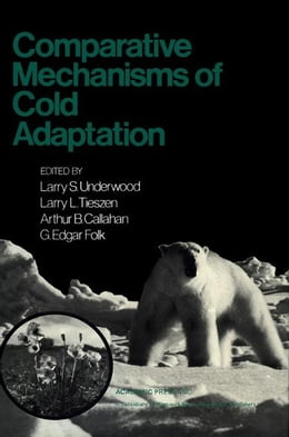 Book Comparative Mechanisms of Cold Adaptation by Underwood, Larry