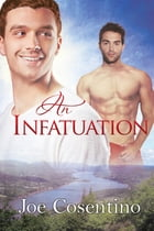 An Infatuation by Joe Cosentino