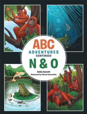 Abc Adventures Continued - N & O