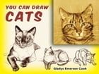You Can Draw Cats by Gladys Emerson Cook