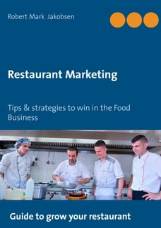 Restaurant Marketing: Tips & strategies to win in the Food Business