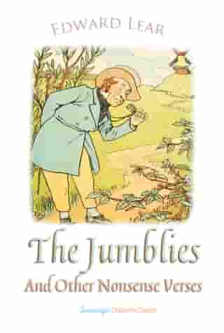 The Jumblies and Other Nonsense Verses by Edward Lear